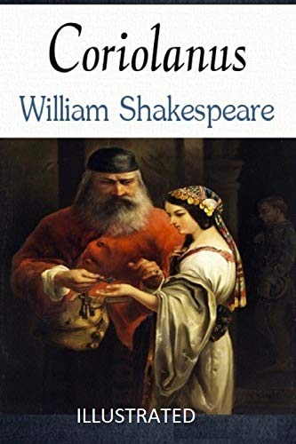 Coriolanus Illustrated (English Edition)