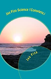 Jas Fiza Science (Complete): [Exection of Time (Novel), 2nd Moon (Short Stories), Nature Summons (Poetry) Three in One