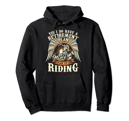 Retirement Plan To Go Riding Gift Motorcycle Riders Biker Pullover Hoodie