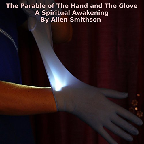 The Parable of the Hand and the Glove audiobook cover art