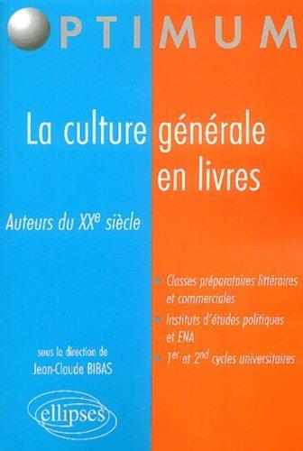 La culture générale en livres : Auteurs du XXe siècle