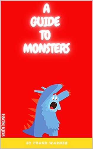 A Guide To Monsters (English Edition)