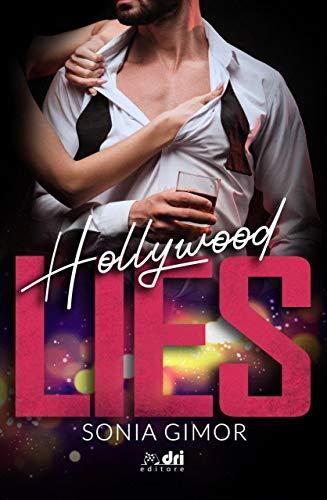 Hollywood Lies (SpicyRomance DriEditore)