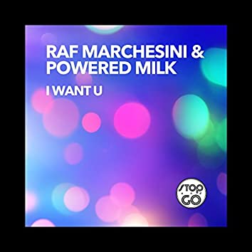 I Want U (Extended Mix)