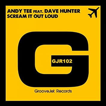 Scream It Out Loud (Andy Tee & Samuele Sartini Scream Mix)