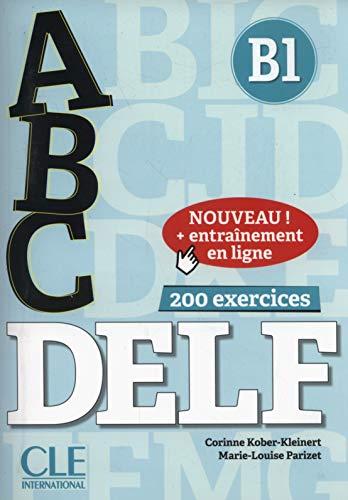 ABC DELF - Niveau B1 - Livre + CD + Entrainement en ligne [Lingua francese]