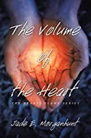 The Volume of the Heart: The hearts flame series