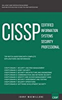 CISSP: Certified Information Systems Security Professional: Top-Notch Questions: The Latest CISSP Certification Blueprint Front Cover