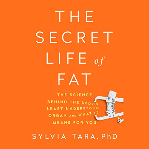 The Secret Life of Fat audiobook cover art