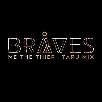 Me the Thief (Tapu Mix)