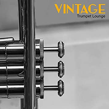 Vintage Trumpet Lounge – 15 Instrumental Jazz Melodies for Special Occasions