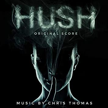 Hush (Original Score)