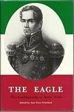 The Eagle: The Autobiography of Santa Anna