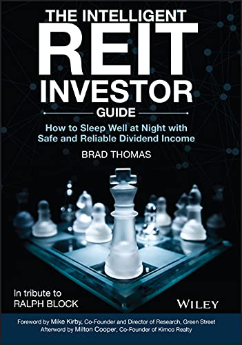 The Intelligent REIT Investor Guide: How to Sleep Well at Night with Safe and Reliable Dividend Inco