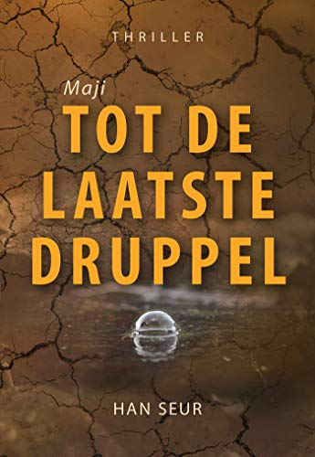 Maji - Tot de laatste druppel (Dutch Edition)