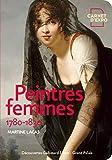 Peintres femmes: 1780-1830