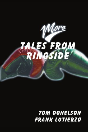 More Tales From Ringside