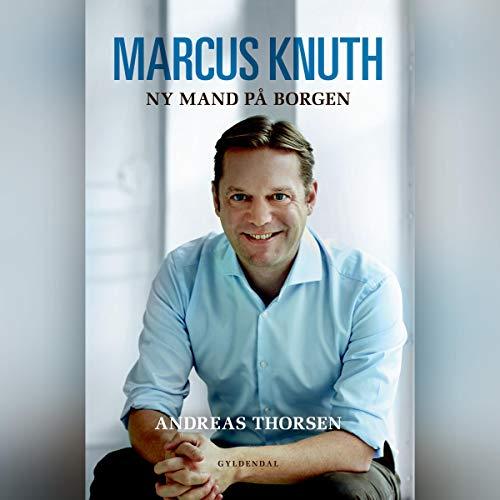 Page de couverture de Marcus Knuth - Ny mand på Borgen