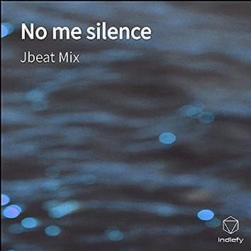No Me Silence