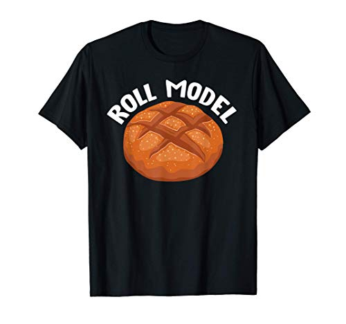 Roll Model Bread Maker Funny Baker Outfit Xmas Gift T-Shirt