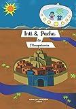 Inti & Pacha: En Mesopotamia (Spanish Edition)