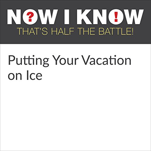 Putting Your Vacation on Ice audiobook cover art