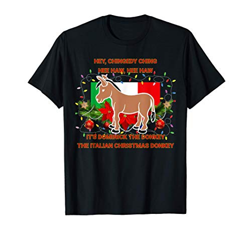 Funny Christmas Gift Dominick The Italian Christmas Donkey T-Shirt