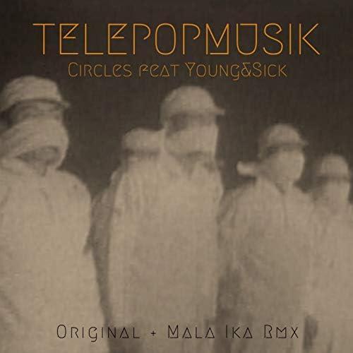 Télépopmusik feat. Young & Sick