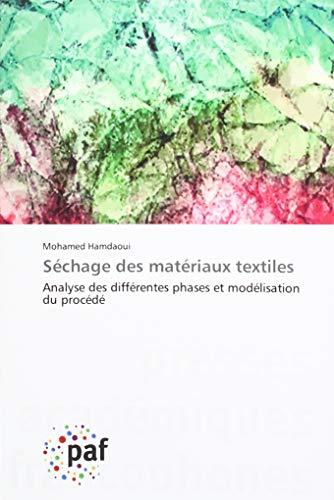 Séchage des matériaux textiles: Analyse des différentes phases et modélisation du procédé