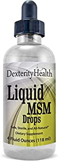 Dexterity Health Liquid MSM Drops, 4 oz. Dropper-Top Bottle, 100% Sterile, Safe, Vegan, Non-GMO and All-Natural, Contains ...