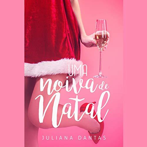 Uma Noiva de Natal [A Christmas Bride] cover art