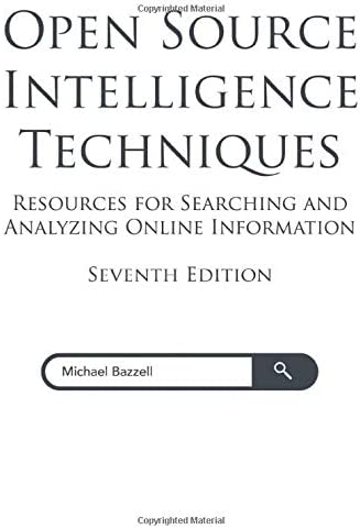 Open Source Intelligence Techniques Resources for Searching and Analyzing Online Information product image