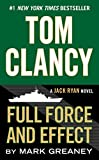 Tom Clancy Full Force and Effect (Jack Ryan Universe Book 18)