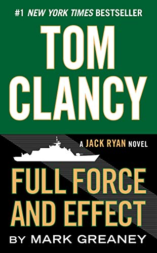 Tom Clancy Full Force and Effect (A Jack Ryan Novel Book 14) (English Edition)