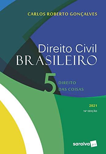 Direito Civil Brasileiro: Direito das Coisas: Volume 5