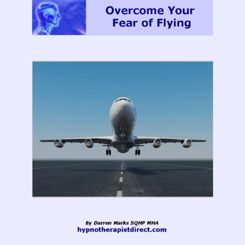 Overcome Your Fear of Flying audiobook cover art
