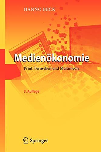 Medienökonomie: Print, Fernsehen und Multimedia