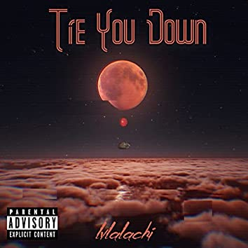 Tie You Down
