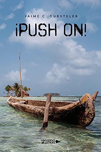 ¡Push On! (UNIVERSO DE LETRAS)