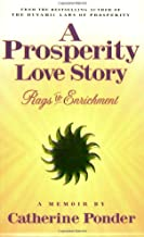 A Prosperity Love Story: Rags to Enrichment