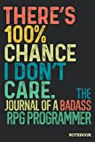 Don't Care Rpg Programmer Journal Notebook: Rpg Programmer Gifts │ Funny Sarcastic Gag Gift for Work Coworkers Boss Men Women for Birthday Christmas Retirement │ Blank Writing Note Pad