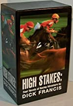 Dick Francis: [BOXED SET] High Stakes, Rat Race, Smokescreen, Bonecrack (FOUR CLASSIC NOVELS OF RACING SUSPENSE)