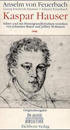 Kaspar Hauser (Die Andere Bibliothek)