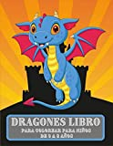 Dragones Libro Para Colorear para niños de 3 a 8 años: Divertido libro de actividades para niños de 3 a 8 años con 57 ilustraciones de lindos dragones y castillos mágicos