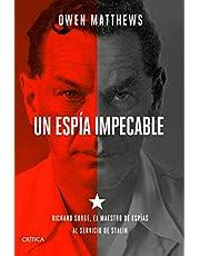Un espía impecable: Richard Sorge, el maestro de espías al servicio de Stalin (Tiempo de Historia)