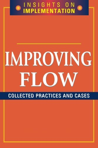 Improving Flow (Insights on Implementation)