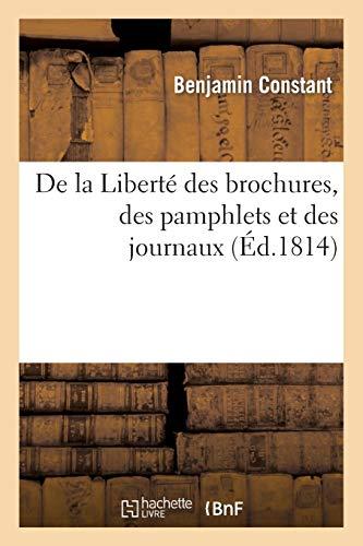 De la Liberté des brochures, des pamphlets et des journaux