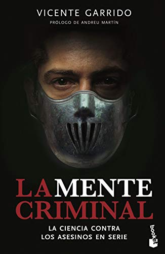 La mente criminal: La ciencia contra los asesinos en serie: 1 (Divulgación)