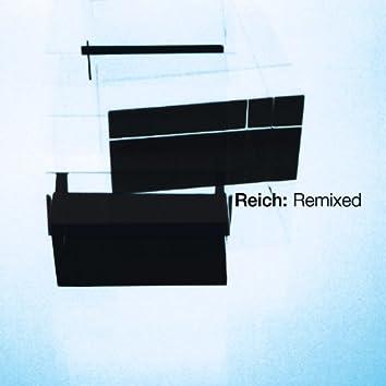 Reich: Remixed 2006 EP