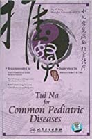 Tui Na for Common Pediatric Diseases [DVD]